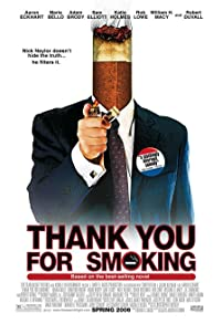Primary photo for Thank You for Smoking