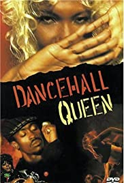 Dancehall Queen (1997) Poster - Movie Forum, Cast, Reviews