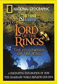 Primary photo for Beyond the Movie: The Lord of the Rings