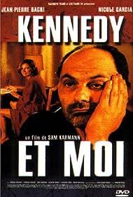 Kennedy et moi (1999)