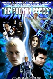 The Photon Effect(2010) Poster - Movie Forum, Cast, Reviews