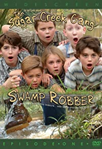 Primary photo for Sugar Creek Gang: Swamp Robber