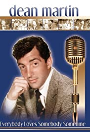 Dean Martin: Everybody Loves Somebody Sometime Poster