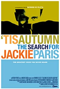 Primary photo for 'Tis Autumn: The Search for Jackie Paris