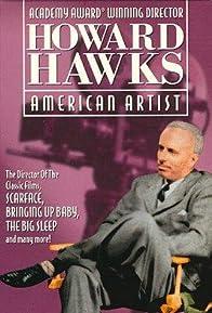 Primary photo for Howard Hawks: American Artist