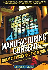 Primary photo for Manufacturing Consent: Noam Chomsky and the Media