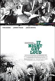 It Might Get Loud (2009) Poster - Movie Forum, Cast, Reviews