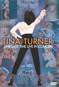 Primary photo for Tina Turner: One Last Time Live in Concert