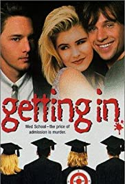 Getting In(1994) Poster - Movie Forum, Cast, Reviews