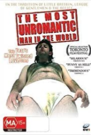The Most Unromantic Man in the World (2006) Poster - Movie Forum, Cast, Reviews