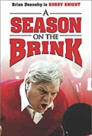 A Season on the Brink (2002) Poster - Movie Forum, Cast, Reviews