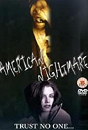 American Nightmare (2002) Poster - Movie Forum, Cast, Reviews