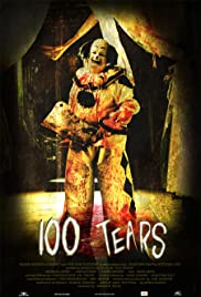 100 Tears (2007) Poster - Movie Forum, Cast, Reviews