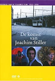 The Arrival of Joachim Stiller Poster