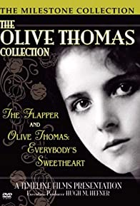 Primary photo for Olive Thomas: Everybody's Sweetheart