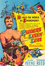 Raiders of the Seven Seas (1953) Poster - Movie Forum, Cast, Reviews