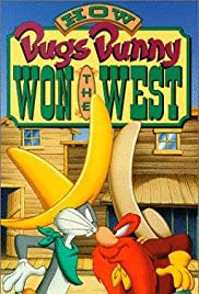 How Bugs Bunny Won the West Poster