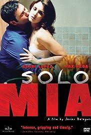 Sólo mía (2001) film en francais gratuit