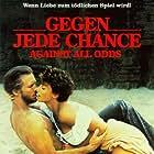 Jeff Bridges and Rachel Ward in Against All Odds (1984)