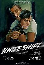 Knife Shift