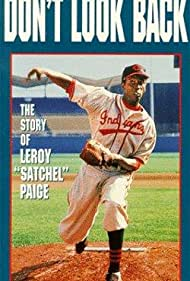 Don't Look Back: The Story of Leroy 'Satchel' Paige (1981)
