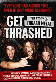 Get Thrashed: The Story of Thrash Metal Poster