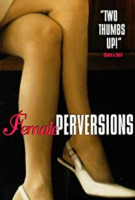 Primary photo for Female Perversions