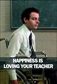 Primary photo for Happiness Is Loving Your Teacher