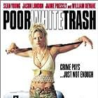 Poor White Trash (2000)