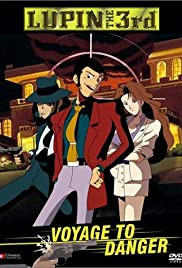Lupin III: Voyage to Danger Poster