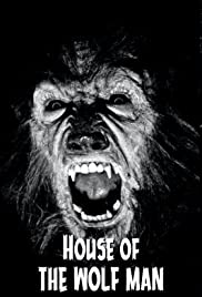 House of the Wolf Man (2009) Poster - Movie Forum, Cast, Reviews