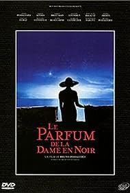 Le parfum de la dame en noir (2005)