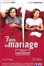 7 ans de mariage (2003)