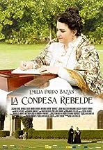 Emilia Pardo Bazán, la condesa rebelde