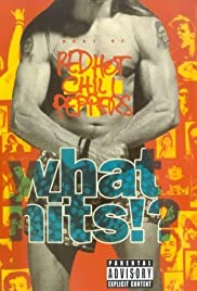 Red Hot Chili Peppers: What Hits?! Poster