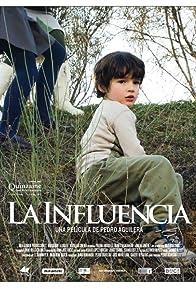Primary photo for La influencia