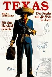 Texas - Doc Snyder hält die Welt in Atem(1993) Poster - Movie Forum, Cast, Reviews