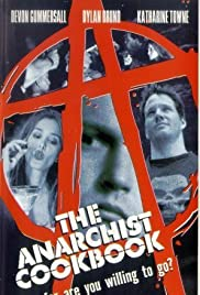 The Anarchist Cookbook(2002) Poster - Movie Forum, Cast, Reviews