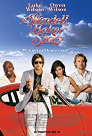 The Wendell Baker Story(2005) Poster - Movie Forum, Cast, Reviews