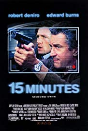 15 Minutes (2001) Poster - Movie Forum, Cast, Reviews