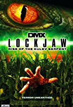 Lockjaw: Rise of the Kulev Serpent