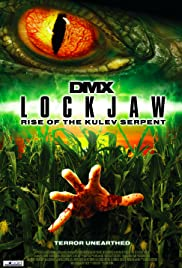 Lockjaw: Rise of the Kulev Serpent(2008) Poster - Movie Forum, Cast, Reviews