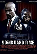 Doing Hard Time