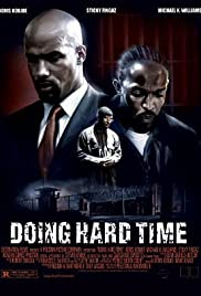 Doing Hard Time (2004) Poster - Movie Forum, Cast, Reviews