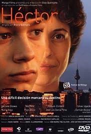 Héctor(2004) Poster - Movie Forum, Cast, Reviews
