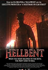Hellbent (2004) Poster - Movie Forum, Cast, Reviews