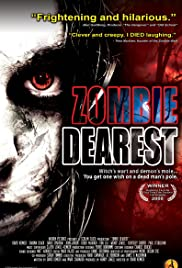 Zombie Dearest (2009) Poster - Movie Forum, Cast, Reviews