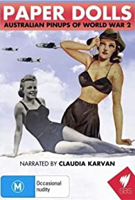 Primary photo for Paper Dolls: Australian Pinups of World War 2