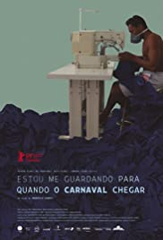 Waiting for the Carnival (2019) Estou Me Guardando Para Quando O Carnaval Chegar 720p