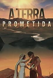 A Terra Prometida Poster